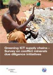 Greening ICT Supply Chains � Survey on Conflict Minerals Due Diligence Initiatives