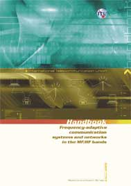 Frequency adaptive communication systems and networks in the MF/HF bands