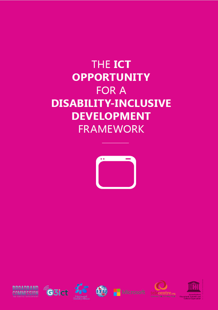 The ICT opportunity for a Disability-Inclusive Development Framework