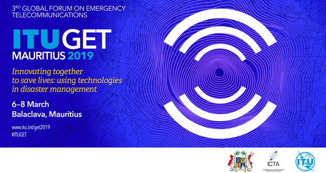 Global Forum on Emergency Telecommunications (GET-19), 6-8 March