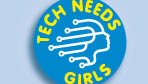 Tech Needs Girls