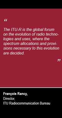 Quote from François Rancy, Director ITU-R