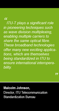 Quote from Malcolm Johnson, Director ITU-T