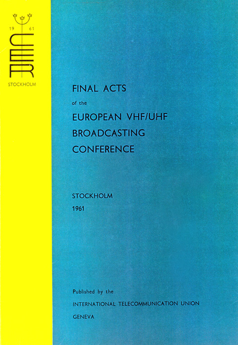 European VHF/UHF Broadcasting Conference (Special Regional Conference) (Stockholm, 1961)