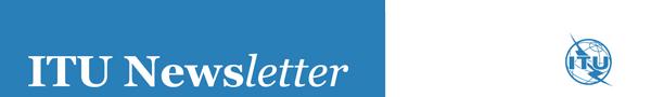 ITU Newsletter