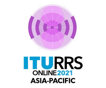 ITU Regional Radiocommunication Seminar 2021 for Asia-Pacific (RRS-2021 Asia-Pacific) – Online meeting, 11-22 October 2021