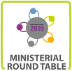 ministerial round table