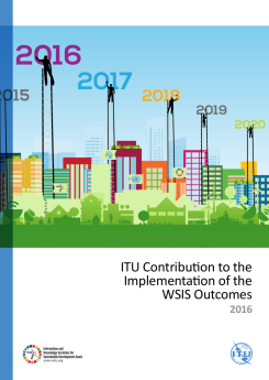 ITU Contribution to the Implementation of the WSIS Outcomes 2016