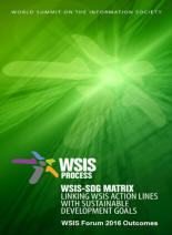 WSIS-SDG Matrix (WSIS Forum 2016 Outcomes)