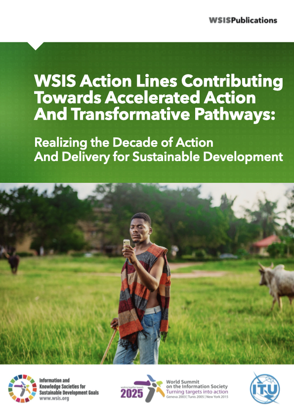 WSIS Action Lines Contributing towards Accelerated action and transformative pathways: realizing the decade of action and delivery for sustainable development