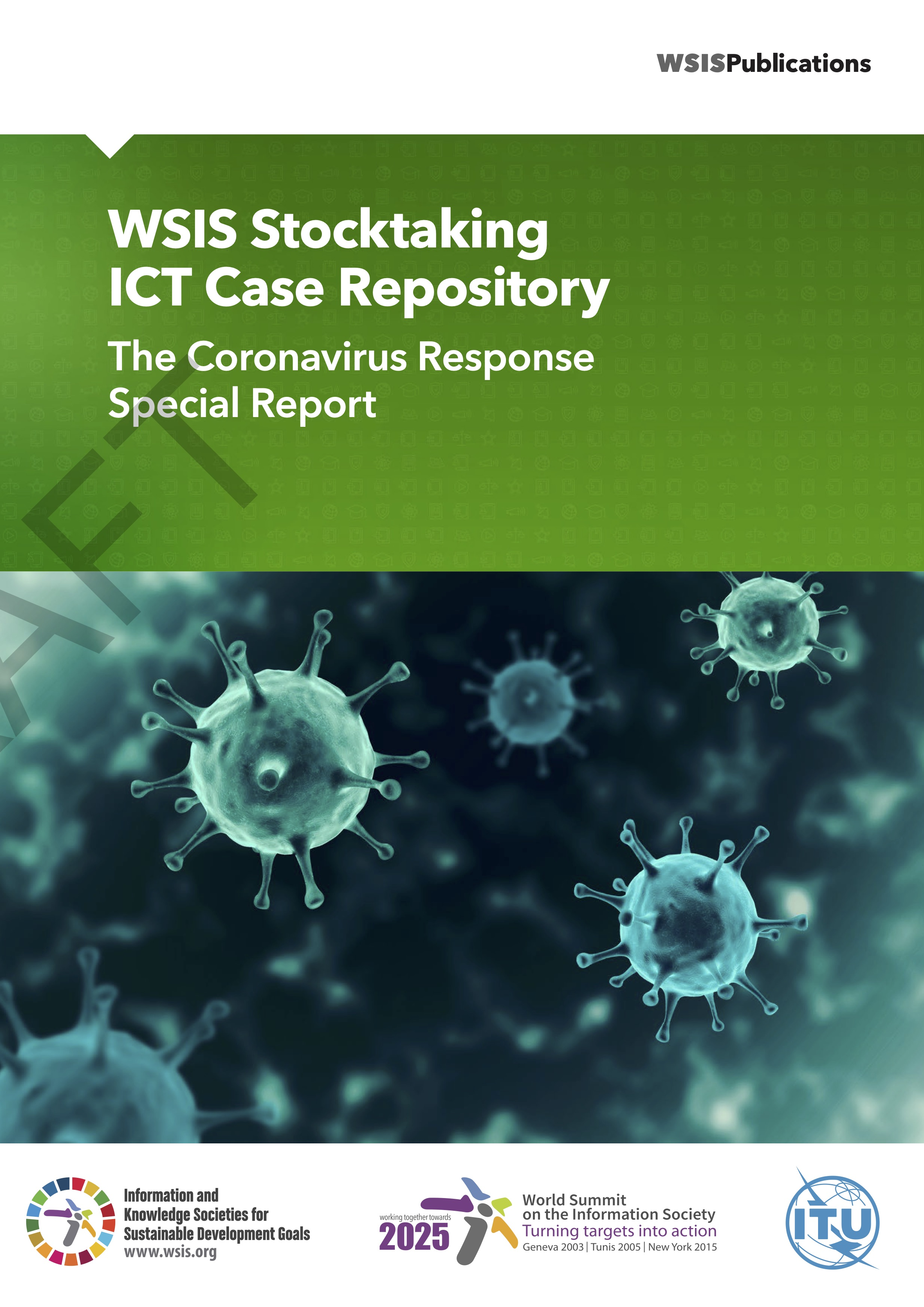 WSIS Stocktaking ICT Case Repository: The Coronavirus Response Special Report